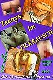 Teenys im Fickrausch - Mit 18 Fickt das leben an