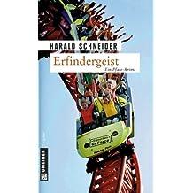 Erfindergeist: Palzkis dritter Fall (Kriminalromane im GMEINER-Verlag)
