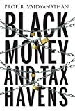 #8: Black Money and Tax Havens