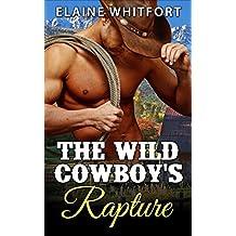 The Wild Cowboy's Rapture (English Edition)