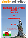 Legends and Myths From Wales - South-western Wales (English Edition)