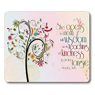 Inspirational Christian Proberbs Quotes Mouse Pad She Opens Her Mouth with Wisdom and The Teaching of Kindness is on Her Tongue Mouse pad