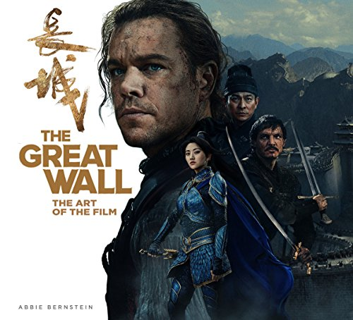 The Great Wall: The Art of the Film -