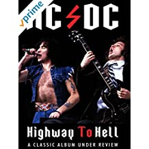 AC/DC - Highway To Hell: Classic Album Under Review [OV]