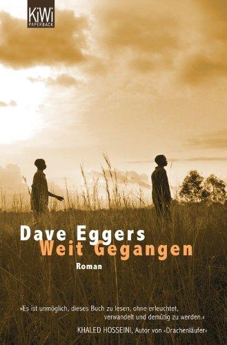 Buchseite und Rezensionen zu 'Weit Gegangen: Roman' von Dave Eggers