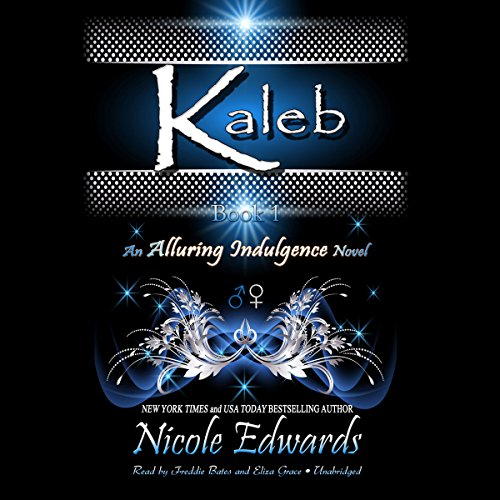 Kaleb: An Alluring Indulgence Novel, Book 1