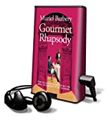 Gourmet Rhapsody [With Earbuds] (Playaway Adult Fiction)