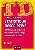 TD de statistique descriptive - QCM et exercices corrigés, 4 sujets d'examen corrigés, avec rappels de cours