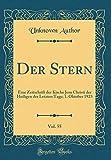 Der Stern, Vol. 55: Eine Zeitschrift Der Kirche Jesu Christi Der Heiligen Der Letzten Tage; 1. Oktober 1923 (Classic Reprint)