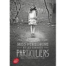 Miss Peregrine et les enfants particuliers - Tome 1