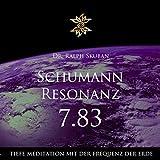 Schumann Resonanz 7.83 (Tiefe Meditation mit der Frequenz der Erde)