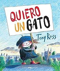 Quiero un gato par Tony Ross