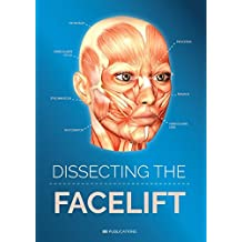 Dissecting the Facelift (English Edition)