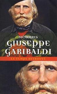Mémoires par Giuseppe Garibaldi