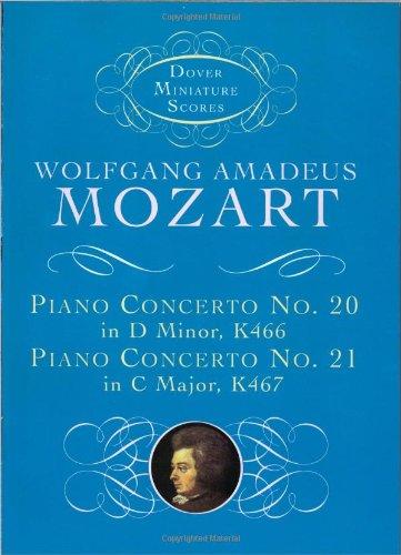 Piano Concerto No. 20, K466, and Piano Concerto No. 21, K467 (Dover Miniature Scores)