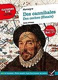 Des cannibales, Des coches (Essais) (Bac 2020) Suivi du parcours « Notre monde vient d'en découvrir un autre »