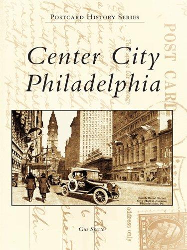 Center City Philadelphia (Postcard History) (English Edition)