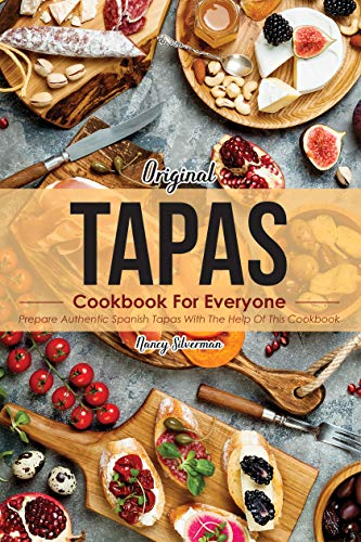 Original Tapas Cookbook for Ever...