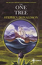 The One Tree: The Second Chronicles of Thomas Covenant Book Two (The Second Chronicles of Thomas Covenant the Unbeliever 2)