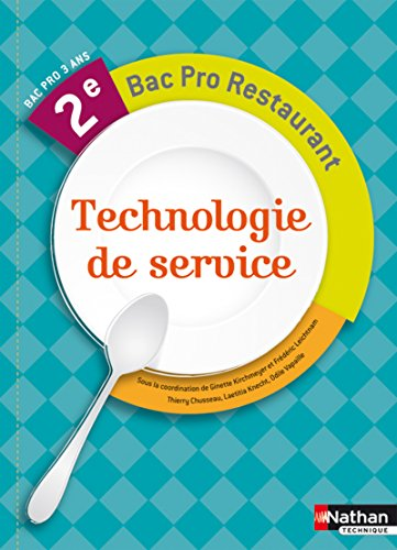 Technologie de Service 2e Bac Pro par Thierry Chusseau