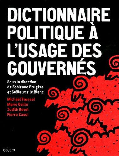 Dictionnaire Politique A L'Usage Des Gouvernes