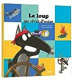 """Afficher """"Le Loup qui rêvait d'océan"""""""