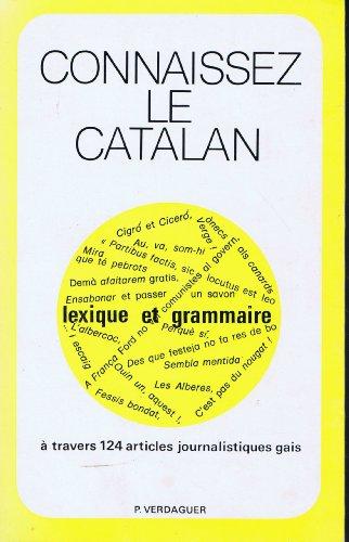 Connaissez le catalan. Lexique et grammaire