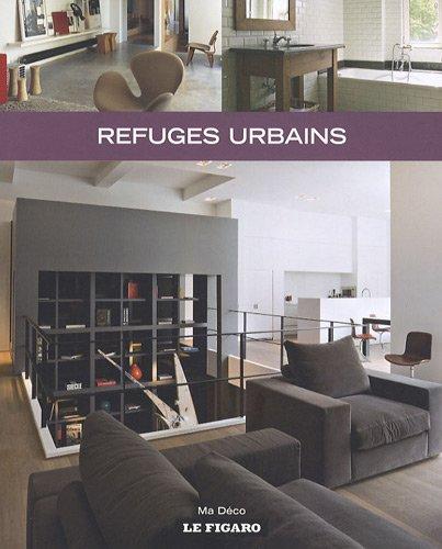 Refuges urbains par Wim Pauwels, Collectif