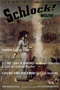 Schlock! Webzine Vol 3 Iss 9 by [Campbell, John L, Palumbo, Sergio, Bliss, Rob]