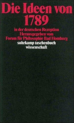 Die Ideen von 1789 in der deutschen Rezeption (suhrkamp taschenbuch wissenschaft) -