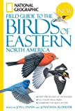 National Geographic Field Guide to the Birds of Eastern North America by Dunn, Jon L. ( Author ) ON Nov-01-2008, Paperback