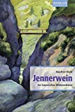Jennerwein: Ein bayerisches Wildererdrama. Historischer Roman - Manfred Böckl