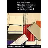 Modelos y métodos de intervención en Trabajo Social (El Libro Universitario - Manuales)