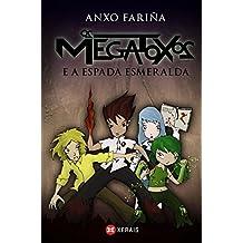 Os Megatoxos e a espada esmeralda (Infantil E Xuvenil - Sopa De Libros - Megatoxos)