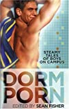 Dorm Porn: Steamy Tales of Boys on Campus