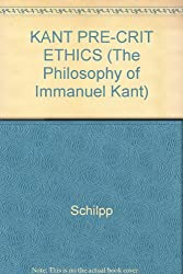 KANT PRE-CRIT ETHICS (The Philosophy of Immanuel Kant)