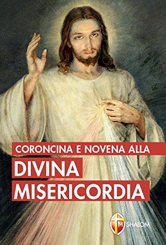 Coroncina e novena alla divina misericordia