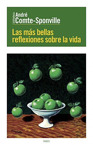 Las más bellas reflexiones sobre la vida (Biblioteca André Comte-Sponville)