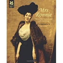 Mrs Ronnie: The Society Hostess Who Collected Kings (National Trust History & Heritage)