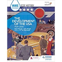 WJEC Eduqas GCSE History: The Development of the USA, 1929-2000 (English Edition)
