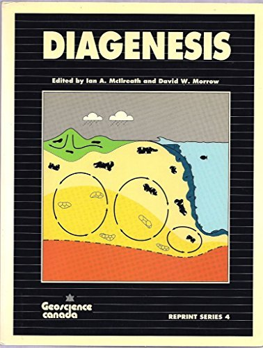Diagenesis (Geoscience Canada Reprint Series) by McIlreath (1990-12-02)
