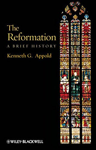 The Reformation: A Brief History (Blackwell Brief Histories of Religion, Band 39)