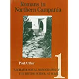 Romans in Northern Campania: Settlement and Land-Use Around the Massico and the Garigliano Basin