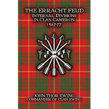The Erracht Feud: Internal divisions in Clan Cameron 1567-77