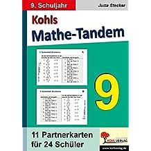Kohls Mathe-Tandem 9: Partnerrechnen im 9. Schuljahr