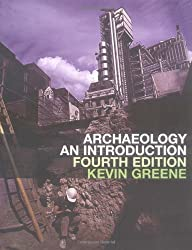 Archaeology: An Introduction by Kevin Greene (2002-10-30)