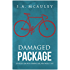 Damaged Package (English Edition)