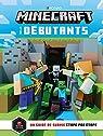 Minecraft pour les débutants: Un guide de survie étape par étape par Minecraft