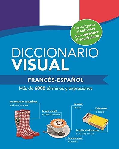 DICCIONARIO VISUAL FRANCÉS- ESPAÑOL: Diccionario visual. Francés y español: 4