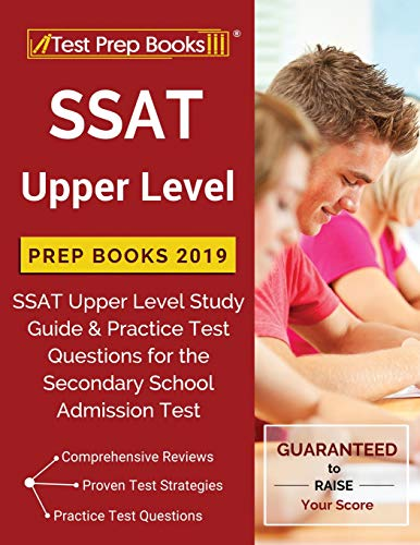 SSAT Upper Level Prep Books 2019: SSAT Upper Level Study Guide & Practice Test Questions for the Secondary School Admission Test (High-school-lehrbuch Englisch)